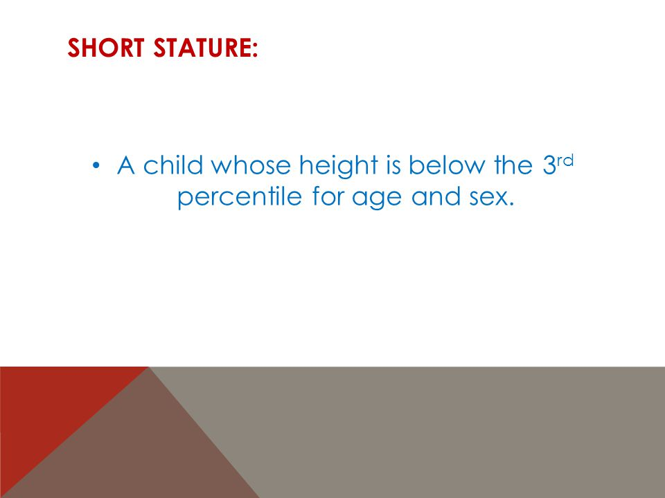 A child whose height is below the 3rd percentile for age and sex.