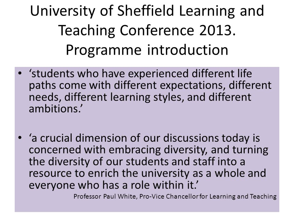 University of Sheffield Learning and Teaching Conference 2013