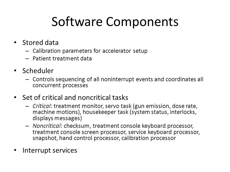 Software Components Stored data Scheduler