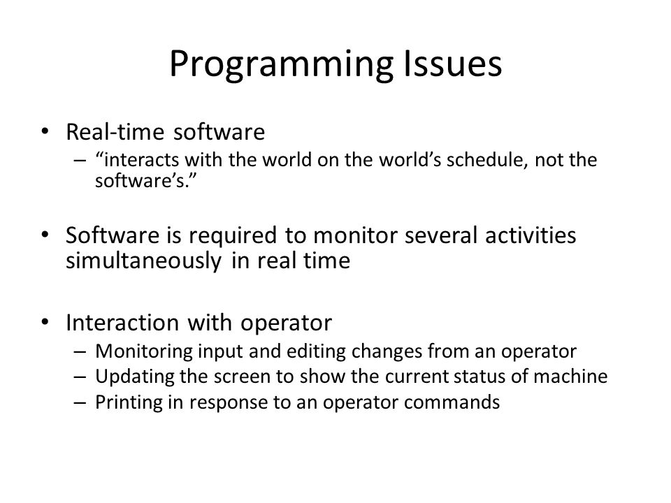 Programming Issues Real-time software