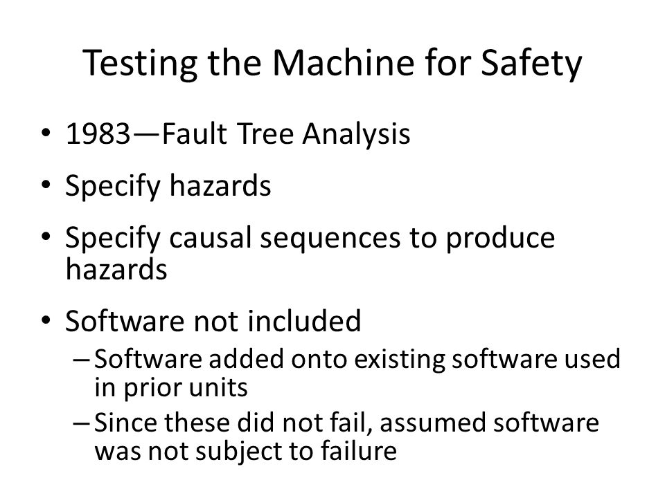 Testing the Machine for Safety