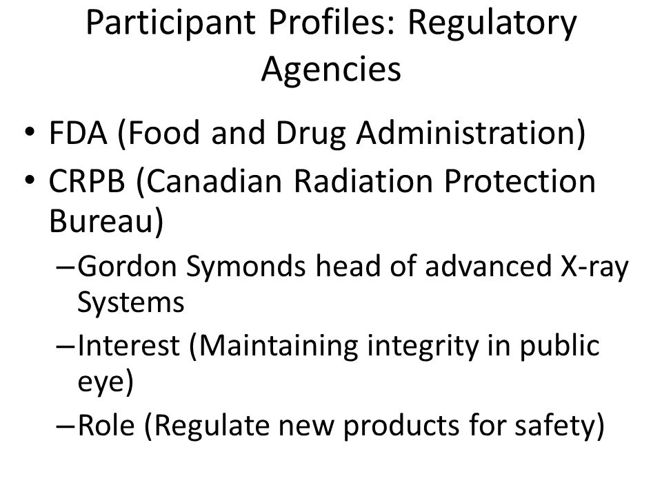 Participant Profiles: Regulatory Agencies
