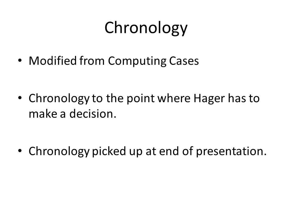 Chronology Modified from Computing Cases