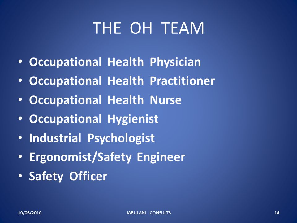 THE OH TEAM Occupational Health Physician