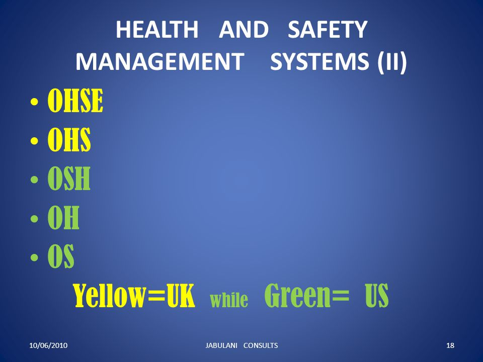 HEALTH AND SAFETY MANAGEMENT SYSTEMS (II)