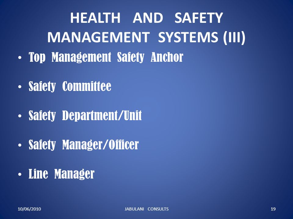 HEALTH AND SAFETY MANAGEMENT SYSTEMS (III)