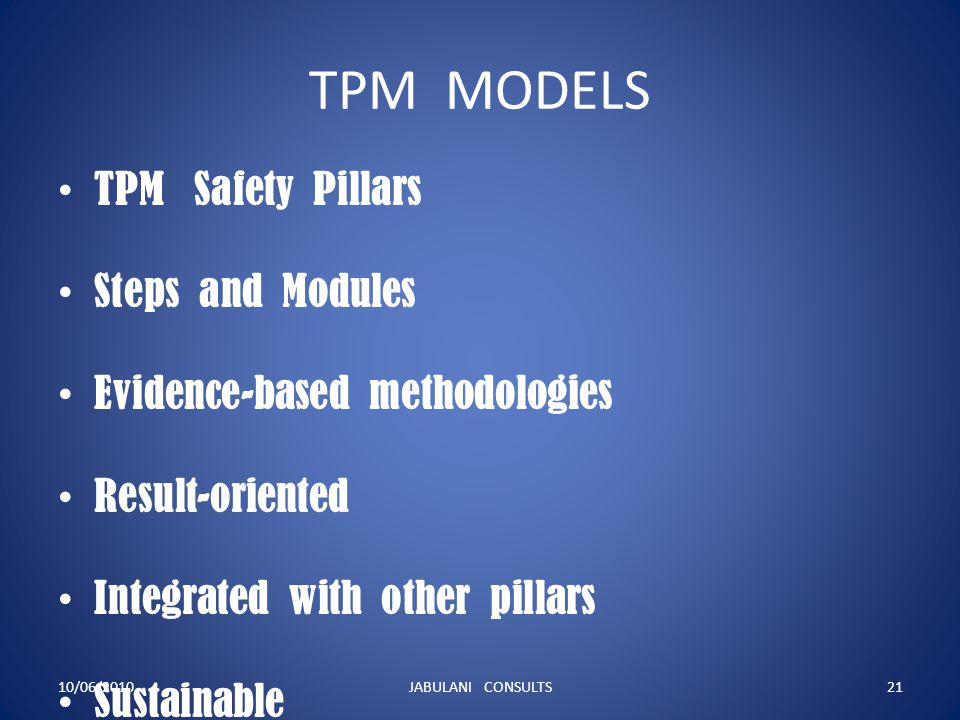 TPM MODELS TPM Safety Pillars Steps and Modules