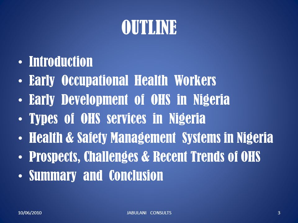 OUTLINE Introduction Early Occupational Health Workers