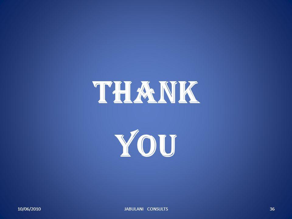 THANK YOU 10/06/2010 JABULANI CONSULTS