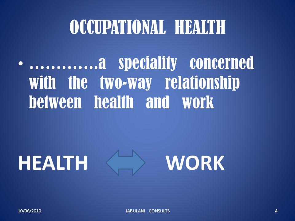 HEALTH WORK OCCUPATIONAL HEALTH