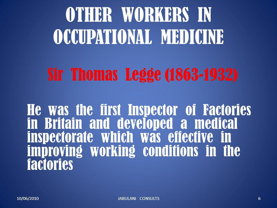 OTHER WORKERS IN OCCUPATIONAL MEDICINE