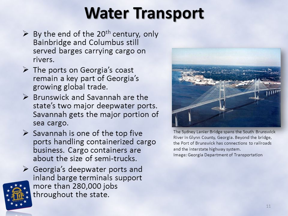 Water Transport By the end of the 20th century, only Bainbridge and Columbus still served barges carrying cargo on rivers.