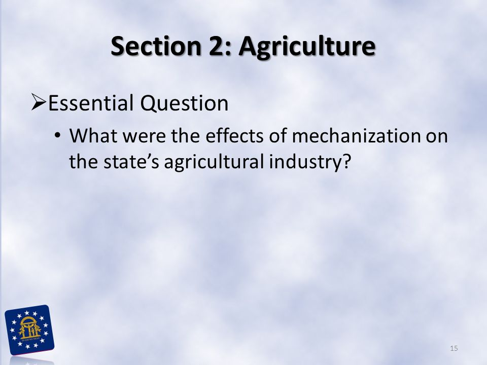 Section 2: Agriculture Essential Question