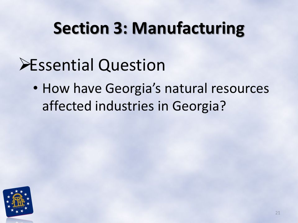 Section 3: Manufacturing