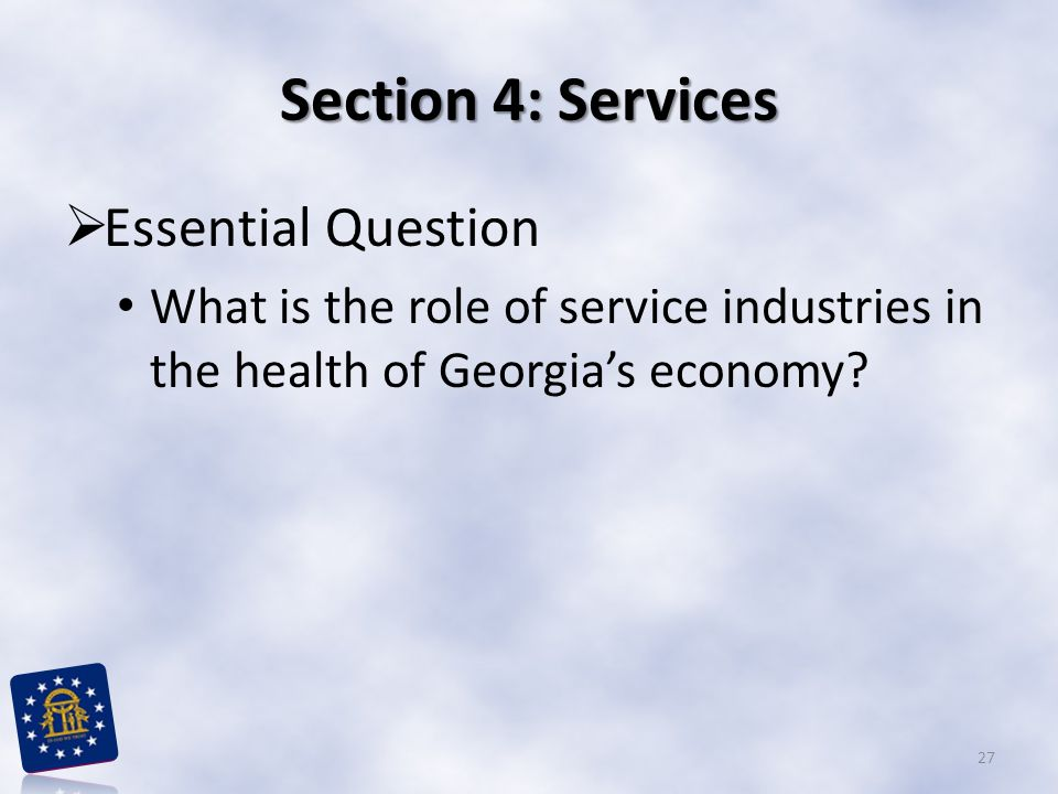 Section 4: Services Essential Question