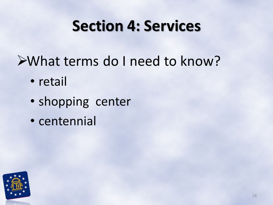Section 4: Services What terms do I need to know retail