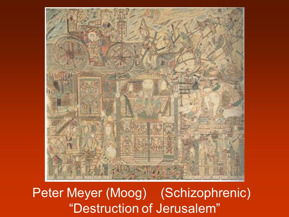 Peter Meyer (Moog) (Schizophrenic) Destruction of Jerusalem