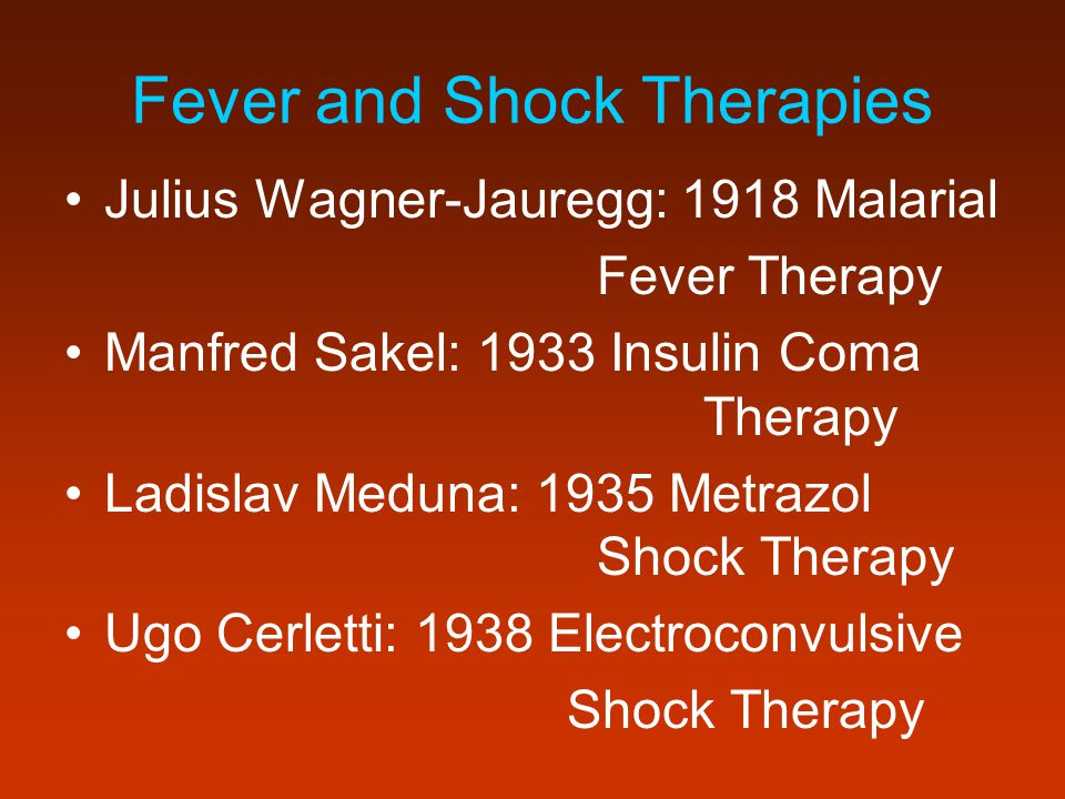 Fever and Shock Therapies