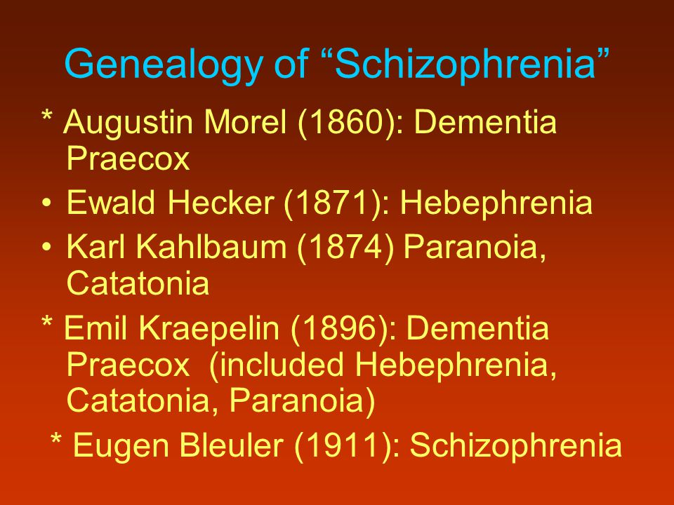 Genealogy of Schizophrenia