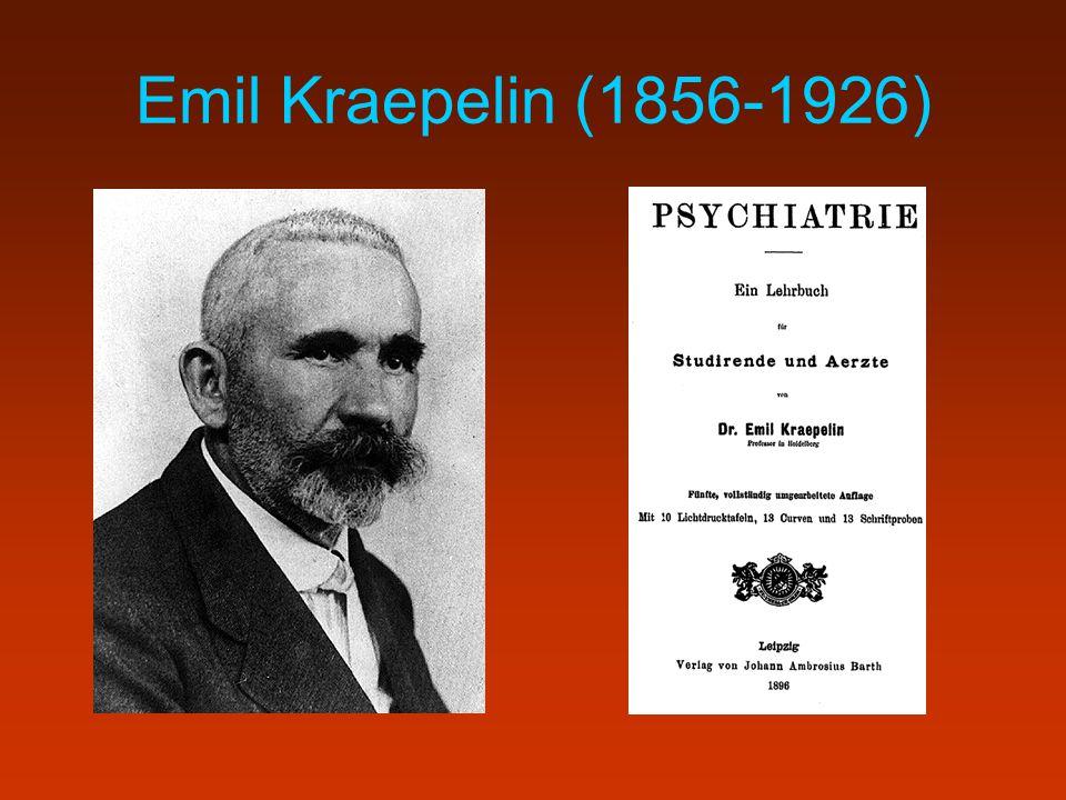 Emil Kraepelin (1856-1926)
