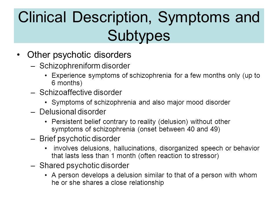 Clinical Description, Symptoms and Subtypes