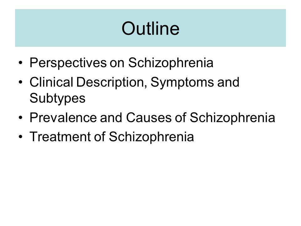 schizophrenia outline