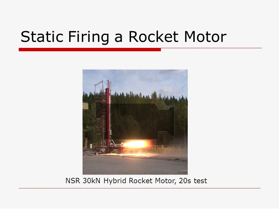 Static Firing a Rocket Motor