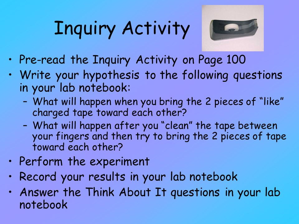 Inquiry Activity Pre-read the Inquiry Activity on Page 100