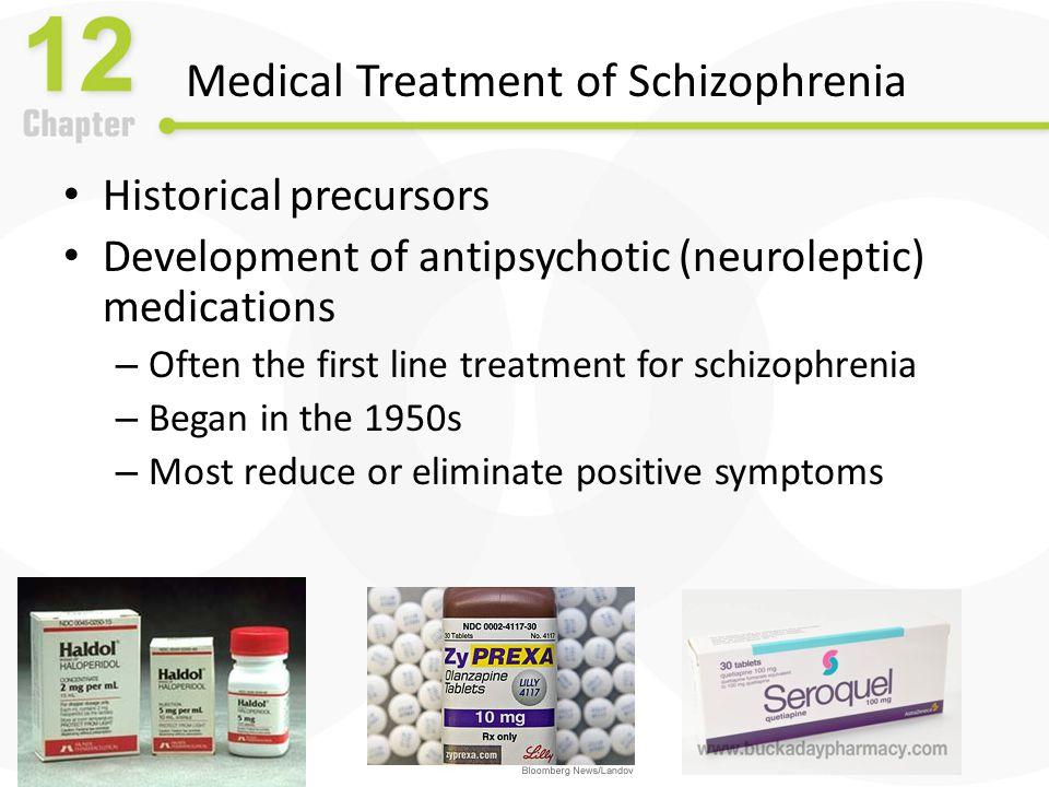 Medical Treatment of Schizophrenia