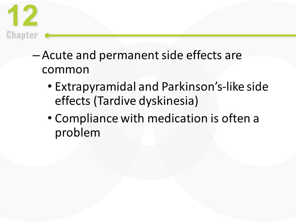 Acute and permanent side effects are common