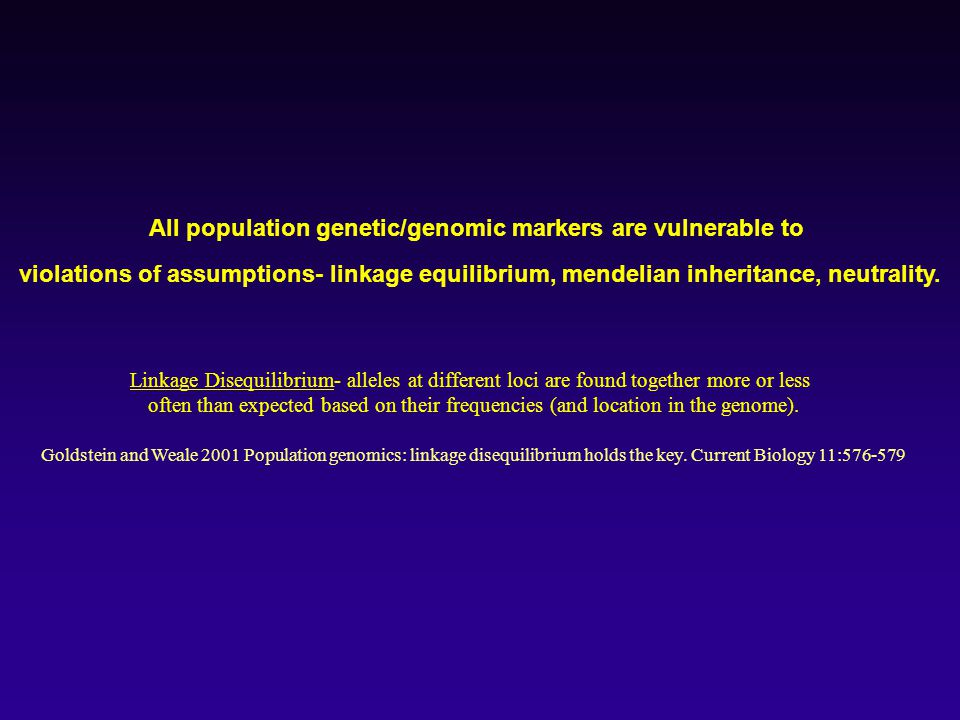 All population genetic/genomic markers are vulnerable to