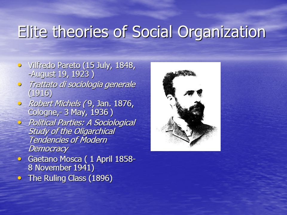 Elite theories of Social Organization