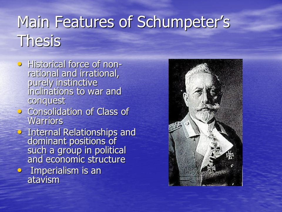 Main Features of Schumpeter's Thesis