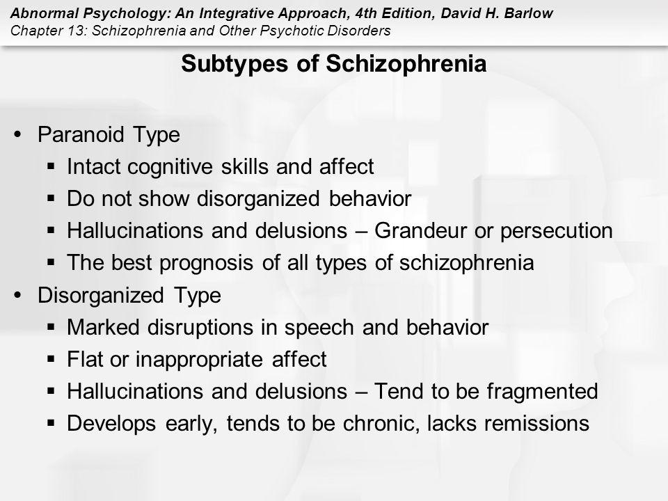 Subtypes of Schizophrenia