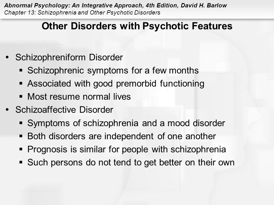 Other Disorders with Psychotic Features