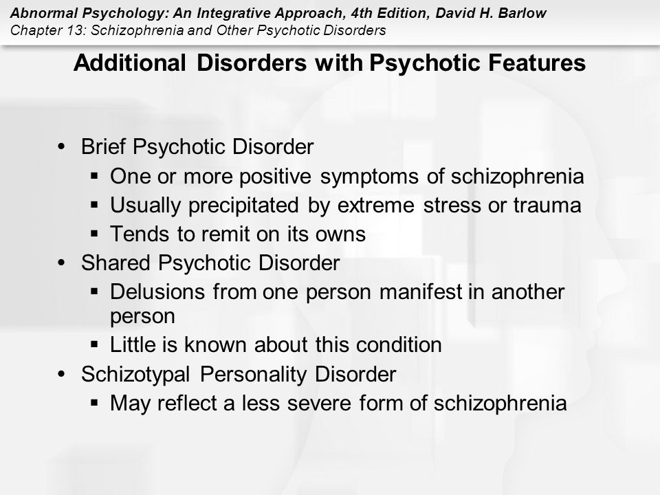 Additional Disorders with Psychotic Features