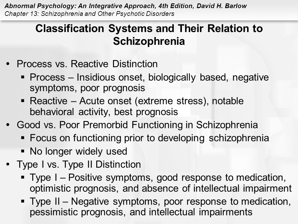 Classification Systems and Their Relation to Schizophrenia