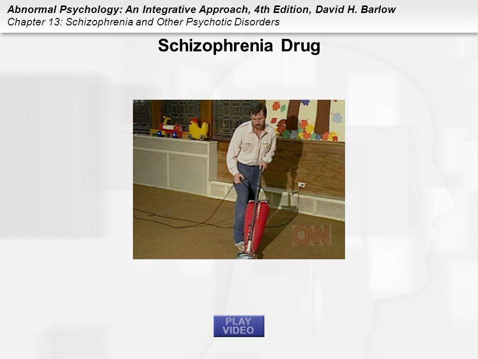 Schizophrenia Drug