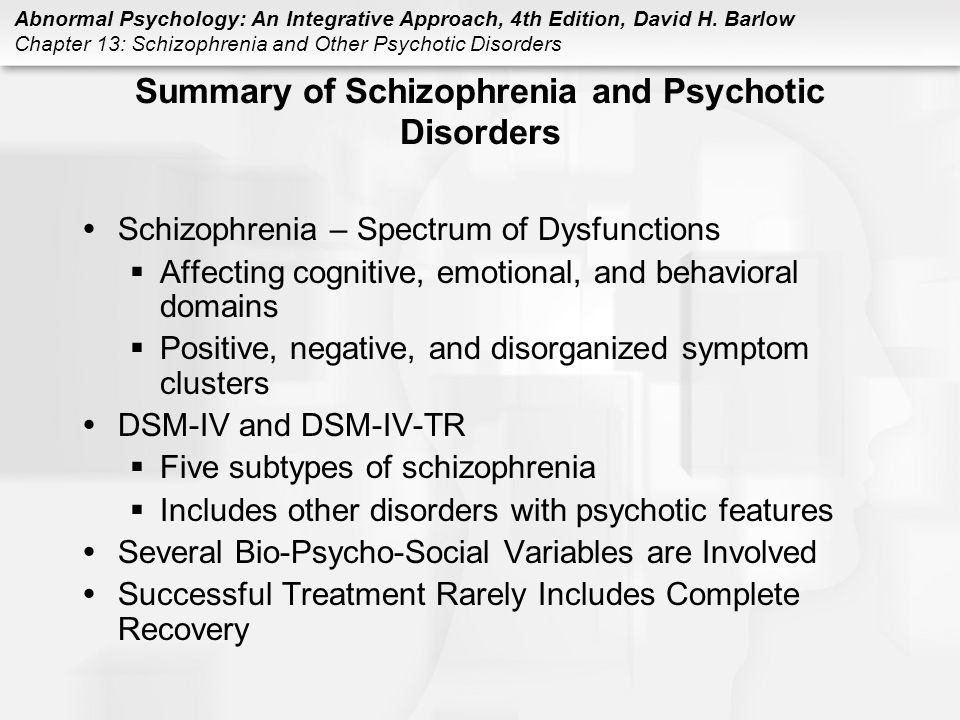 Summary of Schizophrenia and Psychotic Disorders