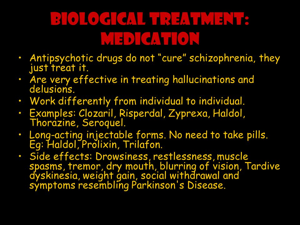 Biological Treatment: Medication