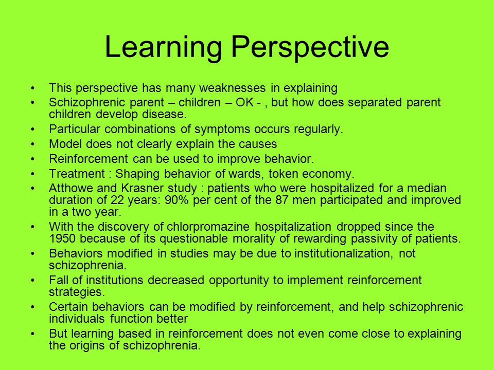 Learning Perspective This perspective has many weaknesses in explaining.