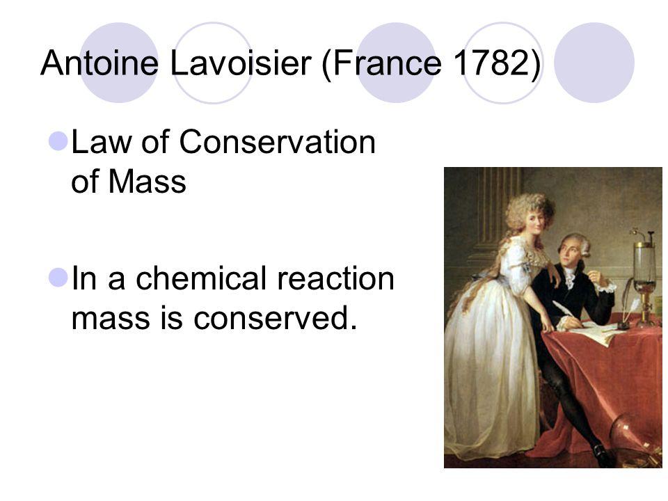 Antoine Lavoisier (France 1782)