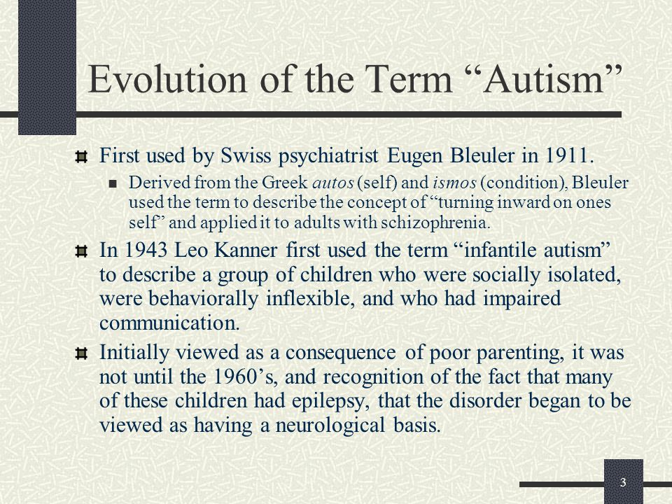 Evolution of the Term Autism