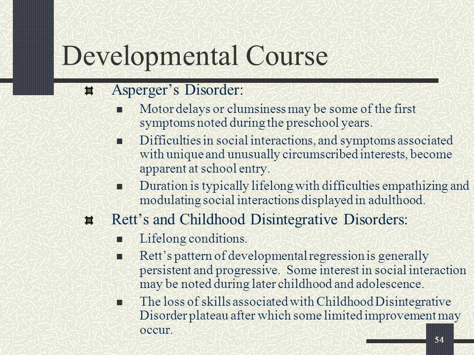 Developmental Course Asperger's Disorder: