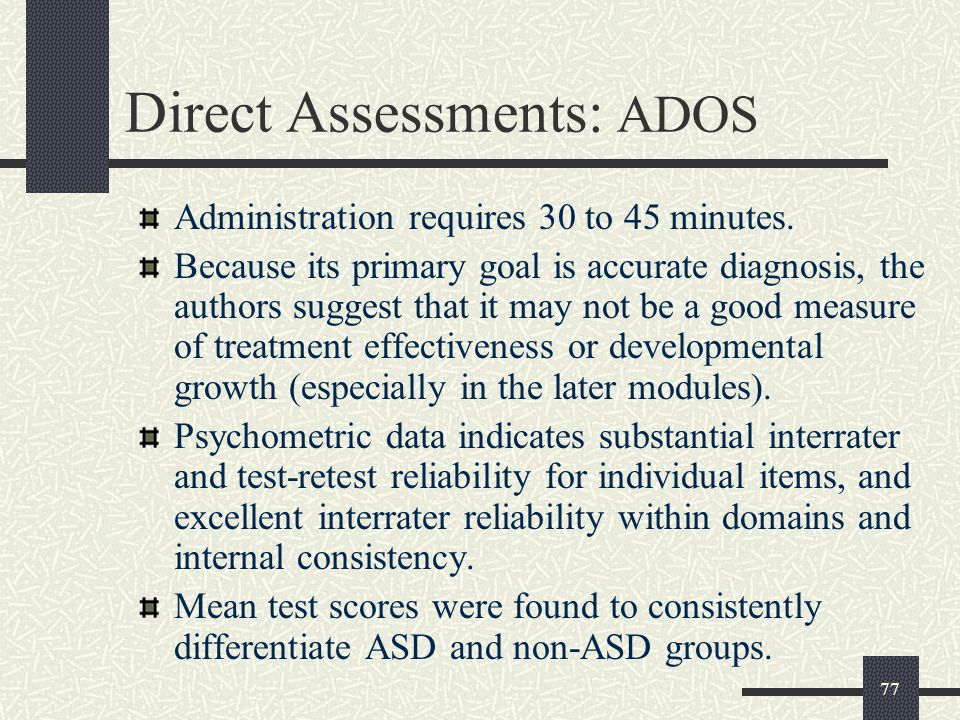 Direct Assessments: ADOS