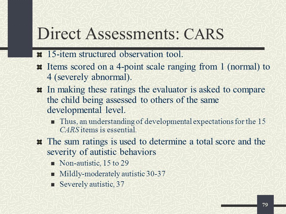 Direct Assessments: CARS