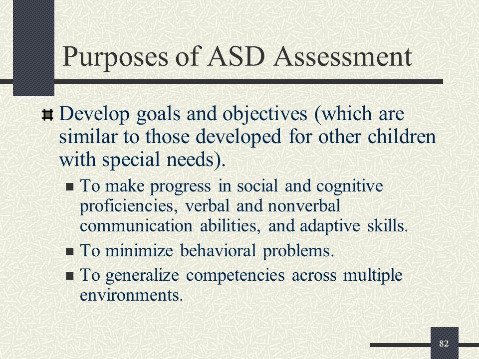 Purposes of ASD Assessment