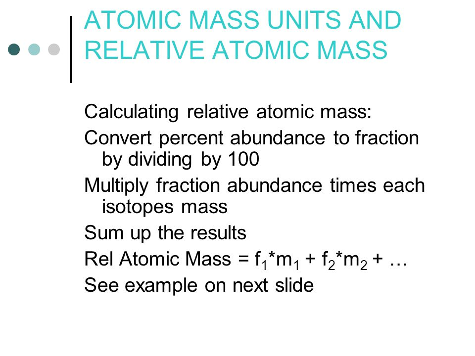 ATOMIC MASS UNITS AND RELATIVE ATOMIC MASS