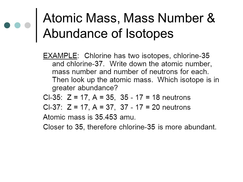 Atomic Mass, Mass Number & Abundance of Isotopes