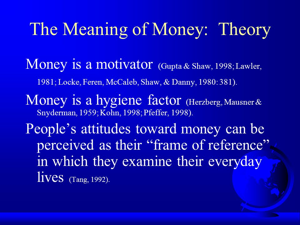 The Meaning of Money: Theory